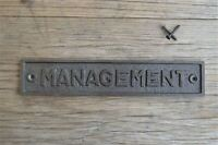 LARGE VINTAGE STYLE CAST IRON MANAGEMENT SIGN DOOR PLAQUE WALL SIGN LP2
