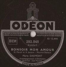 """10"""" - 78 tours - MARIE DARMONT - Bonsoir mon Amour - ODEON - 282.848 - FRANCE"""
