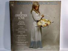 Rare Barbara Fairchild A Sucré Amour CBS 1972 Disque Vinyle lp1591