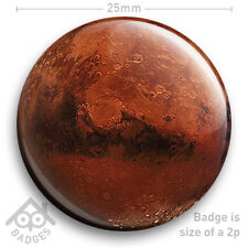 "NASA Space MARS Planet BADGE Solar System - 25mm 1"" Badge"