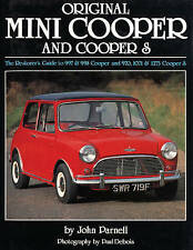 Original Mini Cooper and Cooper S: The Restorer's Guide to 997 and 998 Cooper and 970, 1071 and 1275 Cooper S by John Parnell (Hardback, 2010)