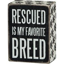 """Rescued is My Favorite Breed Dog Box Sign Primitives by Kathy 3"""" x 4"""""""