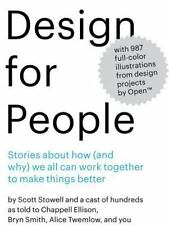 Design for People: Stories About How (and Why) We All Can Work Together to Make