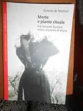 ERNESTO D MARTINO- MORTE E PIANTO RITUALE-
