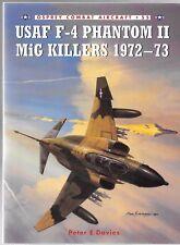 Osprey USAF F-4 Phantom II Mig Killers 1972-73, CA No. 55, Softcover Ref. VF ST