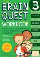 Brain Quest Workbooks: Brain Quest Workbook, Grade 3 : A Whole Year of...