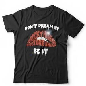 Don't Dream It Be It Tshirt Unisex - Horror Rocky Picture Frank-N-Furter