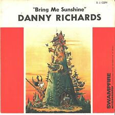 DANNY RICHARDS--PICTURE SLEEVE + 45---(BRING ME SUNSHINE)--PS--PIC--SLV