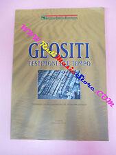 book libro GEOSITI TESTIMONI DEL TEMPO Giancarlo Poli EMILIA ROMAGNA (LG4)