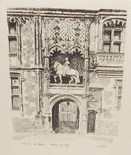 "LEOPOLD ROBIN ""CHATEAU DE BLOIS PORTE LOUIS XII"" ORIGINAL SMALL ETCHING"