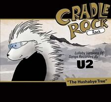 Lullaby Versions of Songs Recorded By U2 2011 by Cradle Rock -ExLibrary