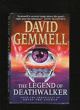 DAVID GEMMELL. THE LEGEND OF DEATHWALKER.IST UKED. HARDCOVER W JACKET.NICE COPY!