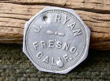 "1900s FRESNO CA. CALIFORNIA ""J. P. RYAN GOOD FOR 10c IN TRADE"" OLD TOKEN"