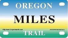 MILES Oregon Trail - Mini License Plate - Name Tag - Bicycle Plate!
