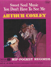 ARTHUR CONLEY (Sweet Soul Music / You Don't Have To See Me)  HIP-POCKET RECORDS