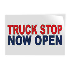 Decal Stickers Truck Stop Now Open Red Blue Vinyl Store Sign Label Business