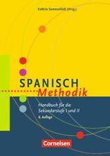Kathrin Sommerfeldt Fachmethodik: Spanisch-Methodik