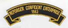 """Reforger Confident Enterprise 1983 4"""" embroidered scroll tab patch"""