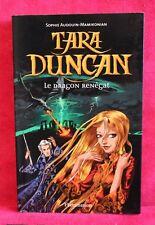 Tara Duncan, tome 4 : Le Dragon renégat - Sophie Audouin-Mamikonian