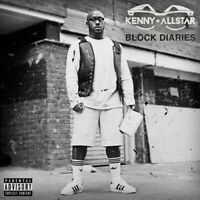 Kenny Allstar : Block Diaries CD (2018) ***NEW*** FREE Shipping, Save £s