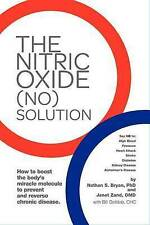 NEW The Nitric Oxide (NO) Solution by Nathan Bryan