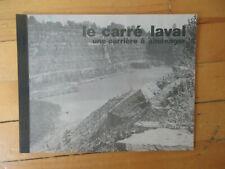 Le Carré Laval carrière à aménager Projet urbanisme architecture LaHAYE 1976