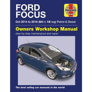 Ford Focus Haynes Manual Oct 2014-2018 1.0 1.6 Petrol 1.5 1.6 Diesel
