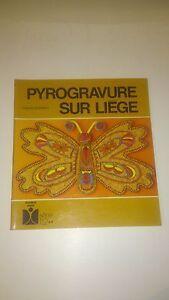 Pyrogravure sur liege - Claude Soleillant - Fleurus idées
