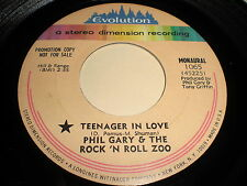Phil Gary & The Rock 'N Roll Zoo: Teenager In Love 45 - Evolution