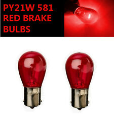 PY21W BAU15s 581 RED Stop Brake/Reversing/Tail Car Light Bulbs Road Legal UK EU