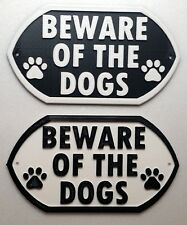 Beware Of The Dogs - 3D Dog Plaque - House Door Gate Garden Sign
