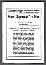 "From ""Superman"" To Man J A Rogers 5th edition 1990 Reprint"