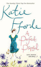 A Perfect Proposal by Katie Fforde (Hardback, 2010)