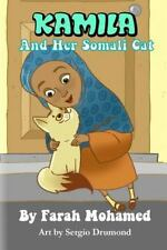 Kamila and Her Somali Cat by Farah Mohamed (2014, Paperback)