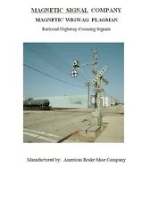 Magnetic Signal Co Wigwag Railroad Flagman Referance Manual Wig Wag