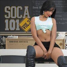 Various Artists - Soca 101 Vol.3 (CD 2006) New/Sealed
