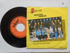 Schallplatte  ST45 Vinyl.Neoton Familia