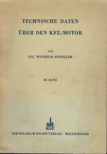 Spengler technical data on the automotive engine Volume 3 1954 BMW DKW Fichtel Framo