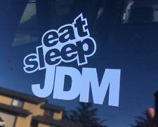 Eat Sleep JDM Import Car Window Decal Sticker Tuner