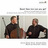 Bass! How Low Can You Go? (Torre, Petersen) CD NEW