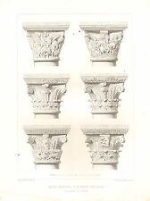 Impression architectural français 1851 ~ église abbatiale St Benoit sur Loire porche capitales