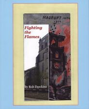 More details for fighting the flames- book created displaying all silk flames postcards then-now.