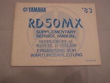 YAMAHA RD50MX  '83 supplement MANUEL D'ATELIER SERVICE MANUAL WARTUNGSANLEITUNG