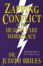 Zapping Conflict in the Health Care Workplace-ExLibrary