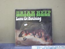 Uriah Heep- 45 giri- Love Or Nothing- Gimme Love- stampa tedesca
