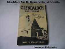 Glendaloch and its Ruins.A Story & A Guide.(Irish Travel) Myles V.Rowan. AH0445.