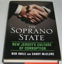 The Soprano State : New Jersey's Culture of Corruption by Ingle and McClure SIGN