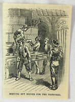 small 1878 magazine engraving ~ SERVING DINNER TO PRISONERS ~ jail in Cuba