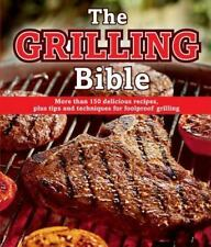 The Grilling Bible (2014, Book, Other)