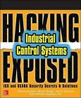 Hacking Exposed Industrial Control Systems: ICS and SCADA Security Secrets &...